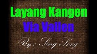 Single Terbaru -  Via Vallen Layang Kangen Karaoke No Vocal