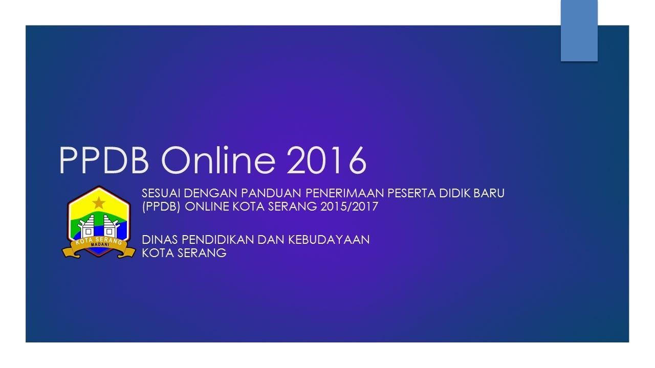 Pendaftaran PPDB Online SMPN1 Kota Serang 2016 - YouTube