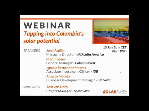 Webinar: Tapping into Colombia's Solar Potential - 15 July 2015 - Solarplaza