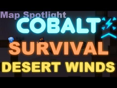 Cobalt Map Spotlight: Desert Winds [Survival]