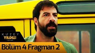 Kuzey Yıldızı İlk Aşk 4. Bölüm 2. Fragman