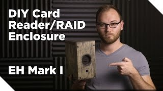 DIY Card Reader/Hard Drive RAID Enclosure