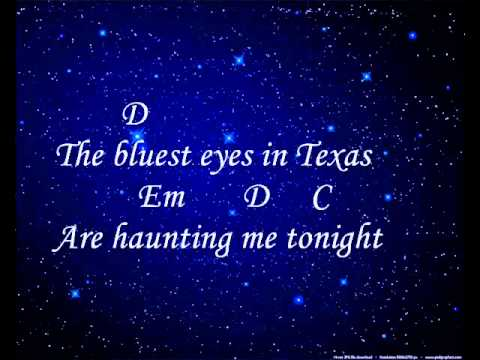 """The Bluest Eyes in Texas"" - Lyrics and Chords"