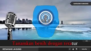 LAGU ANAK INDONESIA - MENANAM JAGUNG - Karaoke Lirik