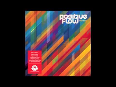 Positive Flow - Universal Truth feat. Andre Espeut & Heidi Vogel