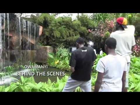 Owamanyi Behind the scenes