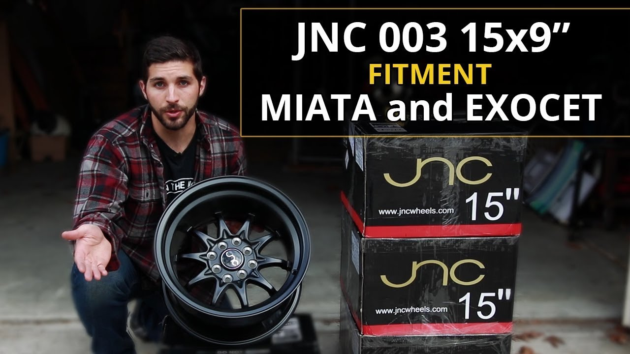 JNC003 15x9 Wheel Review and Fitment on Exocet and Miata