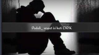 Gambar cover Dadali sesaat isi hati lirik
