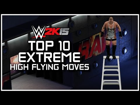 WWE 2K15 - Top 10 EXTREME High Flying Moves! (WWE 2K15 Countdown) | PS4/XB1