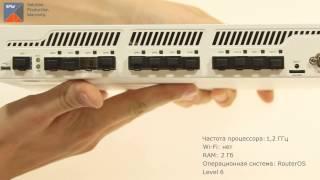 Видеообзор маршрутизатора MikroTik CCR1016-12S-1S+