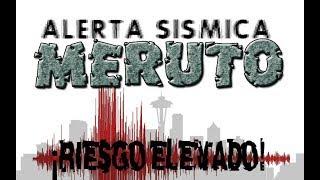 🗾 (((ALERTA SÍSMICA MERUTO))) JAPÓN, MÉXICO, CALIFORNIA, LA CASCADIA Y CHILE - Julio 27 a 03 de Ago