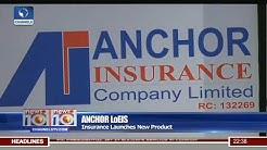 Anchor Insurance Launches Loss Of Employment Insurance Scheme