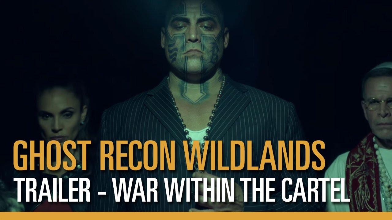 Tom Clancy S Ghost Recon Wildlands Teaser War Within The Cartel