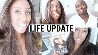LIFE UPDATE! WHAT