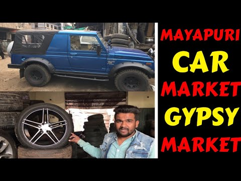 MAYAPURI CAR MARKET | GYPSY MARKET | ALLOY WHEELS | CHEAP SPARE PARTS  | Rahul Singh