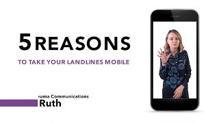 5 Reasons to take your landlines mobile