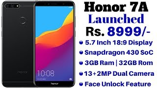 Honor 7A Launched In India With Dual Rear Camera,18:9 Display | Specification, Details and Price.