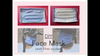 Easy DIY COVID-19 Face Mask (with filter pocket)- Washable and Reusable!!