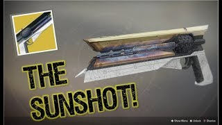 Destiny 2: HOW TO GET THE SUNSHOT EXOTIC!