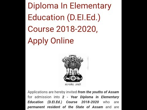 SCERT, Assam 2 Year Diploma In Elementary Education (D.EI.Ed.) Course 2018-2020, Apply Online
