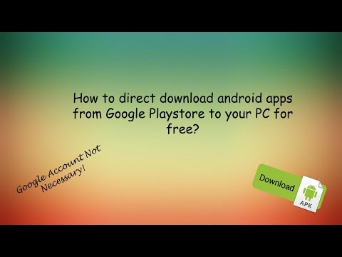 How To Direct Download Android Apps From Google Playstore To Your PC For Free?