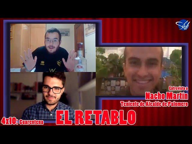 EL RETABLO 4x10: Nacho Martín