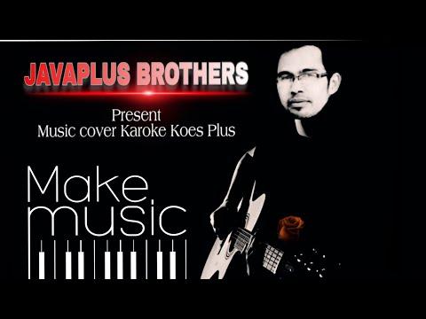 JavaPlus Brothers - Katakanlah    Cover Koes Plus by Java Music