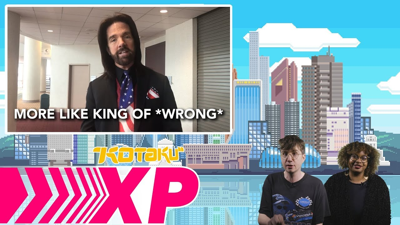 More Like King Of *WRONG*! Kotaku XP: 4/20/2018