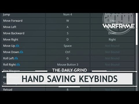 Warframe: Keybinds that Will Save Your Hands [thedailygrind]