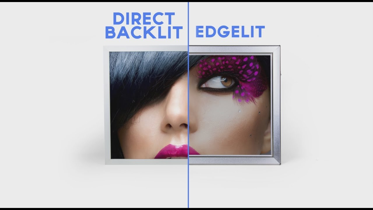 Direct backlit vs edgelit lightboxes youtube - Which is better edge lit or backlit led tv ...