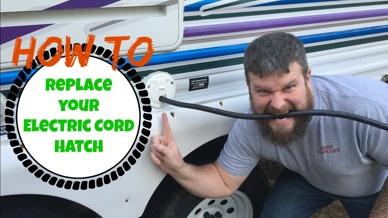 How To Replace Your Rv Electric Cord Hatch Youtube
