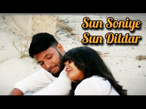 Sun Soniye Sun Dildar   Music Video   2019