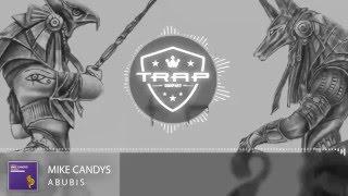 MIKE CANDYS Anubis