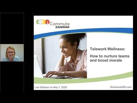 Webinar: Telework Wellness How to nurture teams and boost morale