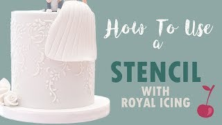 How to Use a Stencil with Royal Icing | Cake Stencil | Cherry Basics