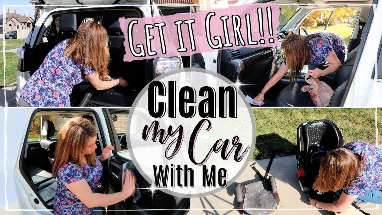 Clean My Car With Me Clean With Me 2019 Speed Cleaning Motivation Car Cleaning Routine