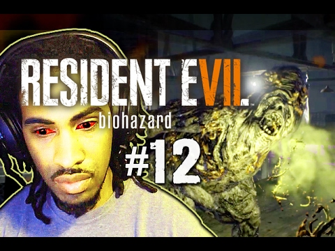 LP#12|TELL ME HE'S DEAD. PLEASE. | Resident Evil 7 Biohazard
