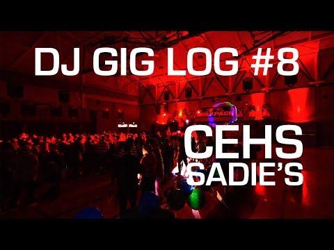 DJ Gig Log #8 - CEHS Sadies