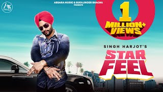 STAR FEEL Singh Harjot Full JCee Dhanoa Arsara Music New Punjabi Songs 2019