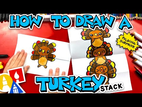 How To Draw A Turkey Stack For Thanksgiving - Folding Surprise