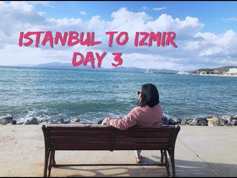 Vlog 24 //  Istanbul - Izmir, Turkey Day 3