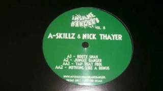 Download A Skillz & Nick Thayer - Yap That Fool - Insane Bangers vol 8 MP3 song and Music Video
