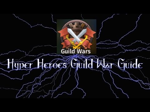 Hyper Heroes Guild War Guide EP.1