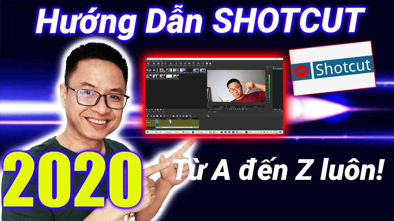 Shotcut 2020| Phần Mềm Cắt Ghép Video Miễn Phí Xin| Hướng Dẫn Từ A-Z Cho Người Mới