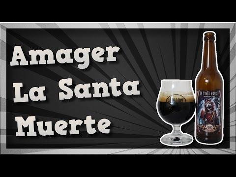 TMOH - Beer Review 2109#: Amager La Santa Muerte