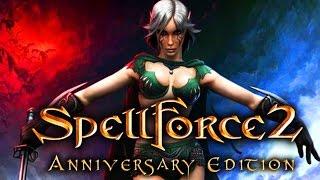 SpellForce 2   Anniversary Edition 2017 ► Full HD Gameplay прохождение игры ► НОВЫЕ ИГРЫ НА ПК