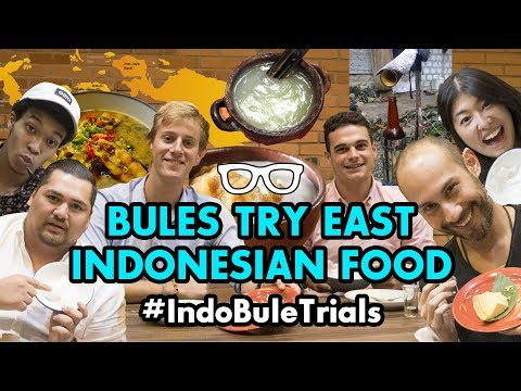 #IndoBuleTrials: Foreigners Try East Indonesian Food!