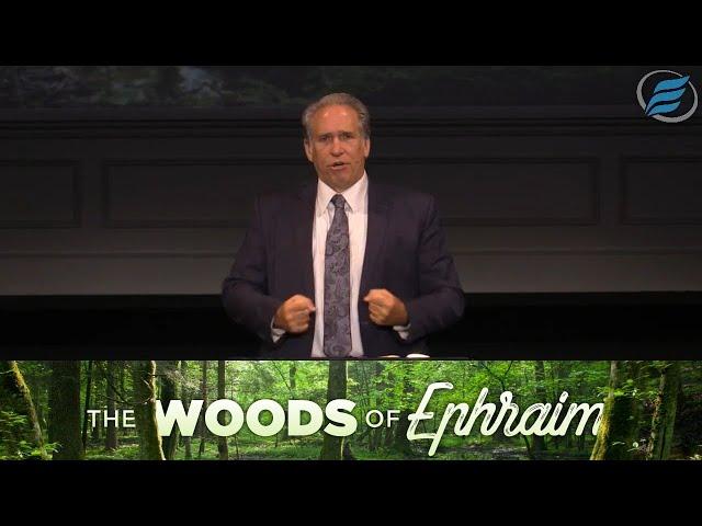 04/18/2021 | The Woods of Ephraim | Pastor David Myers