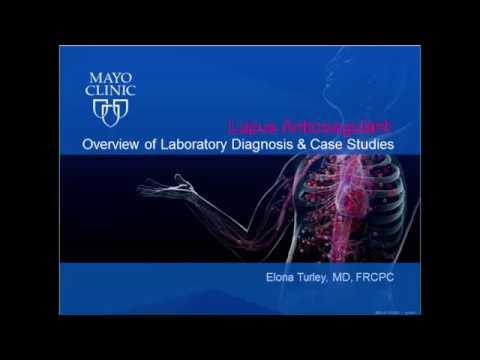 Lupus Anticoagulant: Overview