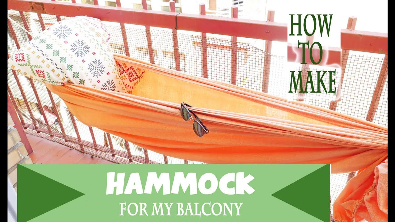 how to make a hammock in 1 min for your balcony terrace or anywher with 2 basics things diy   youtube how to make a hammock in 1 min for your balcony terrace or      rh   youtube